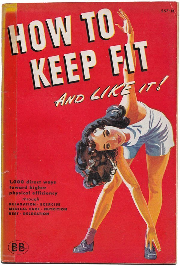 Physical Efficiency: Keep Fit and Like It