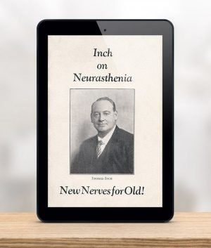 Thomas Inch on Neurasthenia